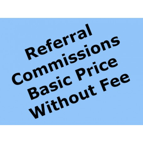 Referral Commissions Basic Price Without Fee